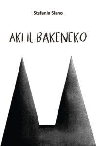 NON CHIAMATELE RECENSIONI#1: AKI, IL BAKENEKO DI STEFANIA SIANO